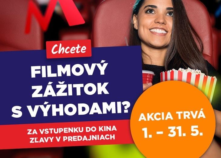 3328210cd Chcete filmový zážitok s výhodami? Za vstupenku do kina zľavy v ...