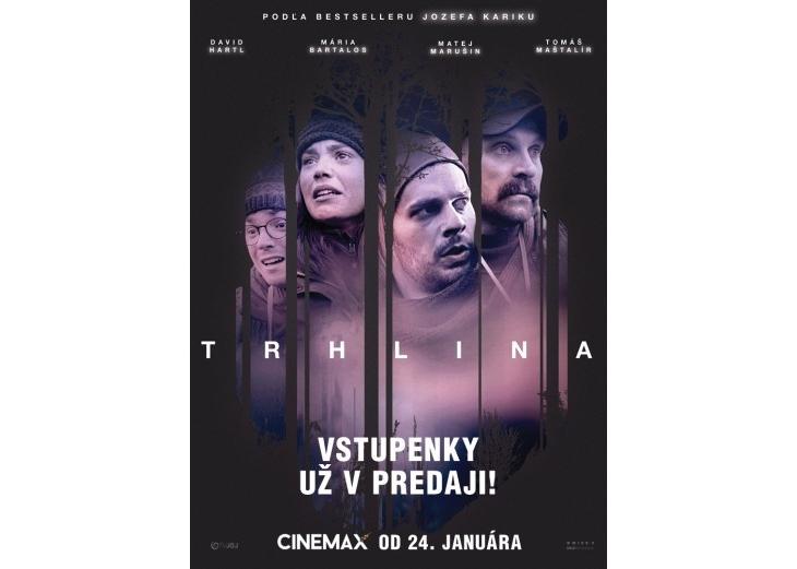 VSTUPENKY na film TRHLINA už v PREDAJ. 89eaa7e7b73