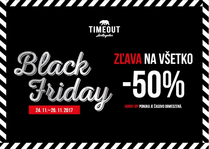 Black Friday aj v predajni Timeout b7573c5ad87
