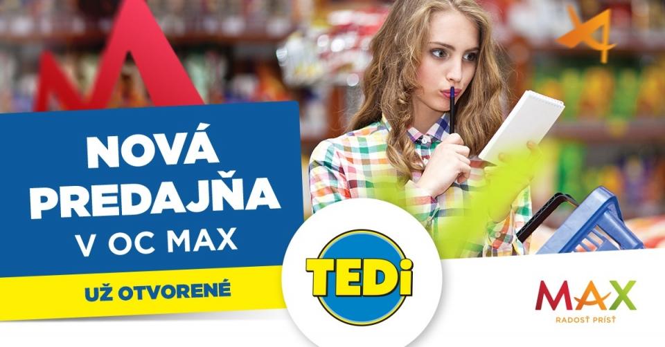 83579ad70 TEDi - otvára novučičkú predajňu v MAX Poprad