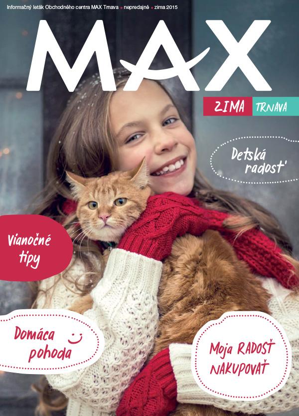 3b909ea10 Časopis MAX - Zima 2015 v nákupnom centre OC MAX Trnava - fotografia č. 1  ...