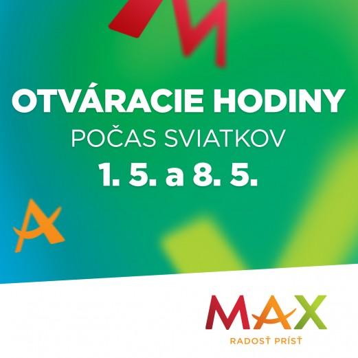 889fe58f824a5 MÁJ - Otváracie hodiny v nákupnom centre OC MAX Trenčín